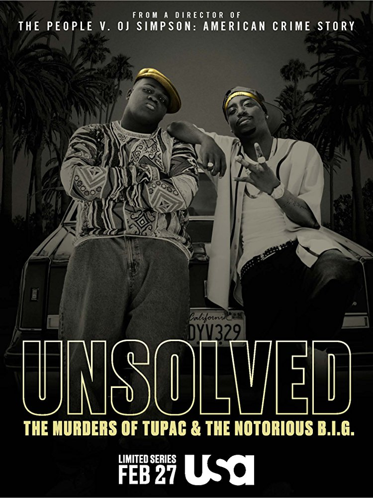 Unsolved: The Murder of Tupac and The Notorious B.I.G., série américaine netflix, par Anthony Hemingway