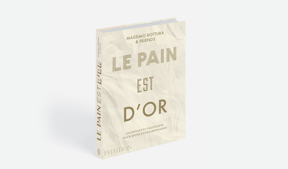 Livre Le Pain est d'Or de Massimo Bottura and Friends, 255x190 mm, 424 pages, 2017